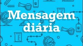17 Agosto Mensagem Diária