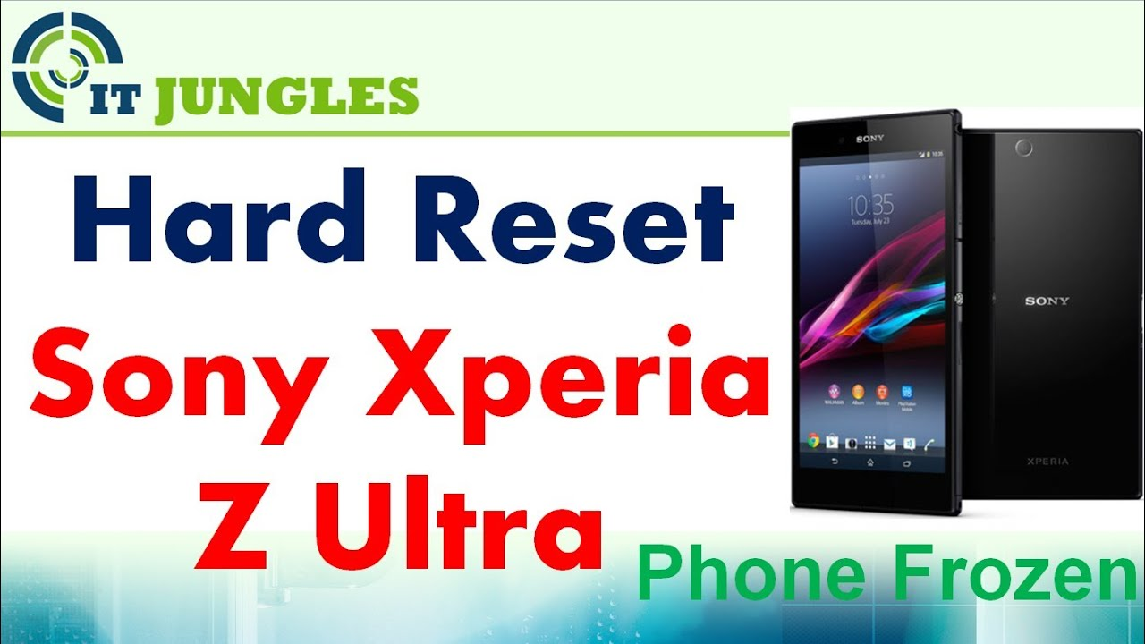 How to Hard Reset Sony Xperia Z Ultra - YouTube