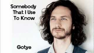 Gotye Somebody That I Used To Know Feat Kimbra Hd