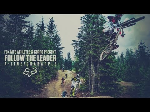 Fox MTB Presents | Follow The Leader A- Line/ Crabapple | 14 Cameras, 100% GoPro