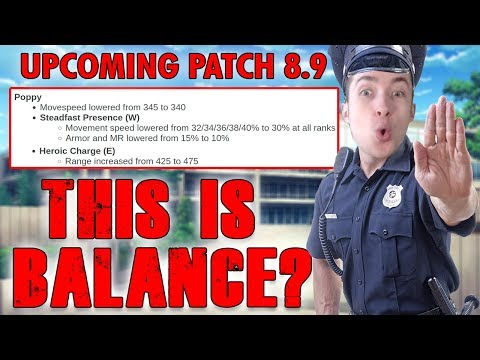 Why Patch 8.9 is a massive FAIL in under 4 minutes (emotional)   League of Legends Patch Police