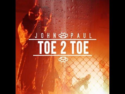 John Paul - Toe 2 Toe [John Paul Ent Submitted]
