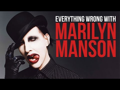 Everything Wrong With Marilyn Manson