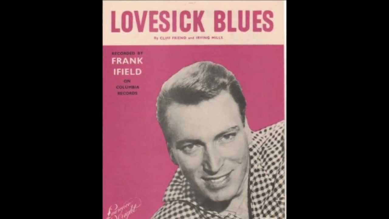 Frank Blues Frank Ifield 'lovesick Blues'