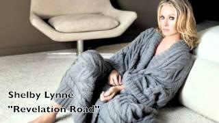 Watch Shelby Lynne Revelation Road video