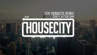 download lagu Zedd Ft. Alessia Cara - Stay Domastic Remix gratis