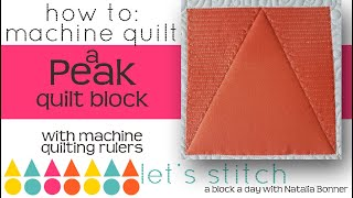 How To-Machine Quilt a Peak  Quilt Block-With Natalia Bonner- Lets Stitch a Block a Day- Day 76