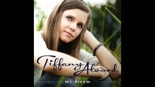 Watch Tiffany Alvord My Dream video