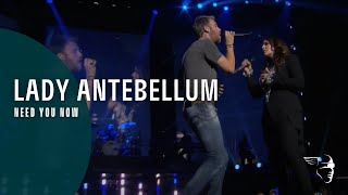 Lady Antebellum Video - Lady Antebellum - Need You Now (Own The Night World Tour) ~ 1080p HD