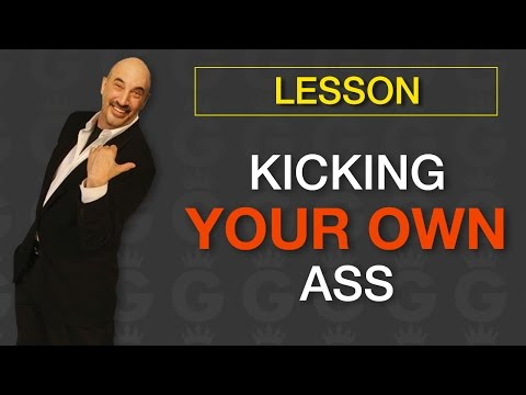 Kick Your Own Ass