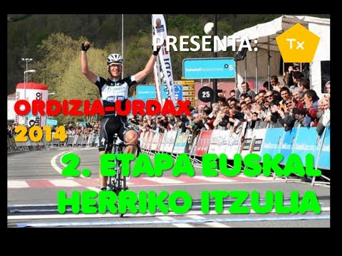 2. ETAPA EUSKAL HERRIKO ITZULIA - VUELTA AL PAIS VASCO 2014, ORDIZIA-URDAX, UCI WORLD TOUR