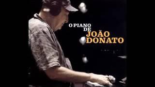 João Donato O Piano De João Donato 2007 Full Album