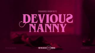 Коварная няня / Devious Nanny / The Au Pair (2018) Movie Trailer | Lifetime Movies