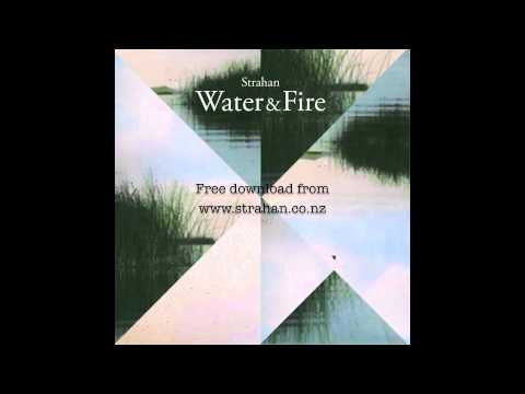 Strahan - Water Fire