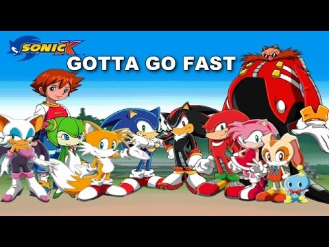 Misc Cartoons - Sonic X - Gotta Go Fast Theme
