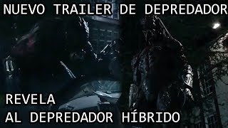 Nuevo Trailer de Depredador 2018 REVELA al Depredador Híbrido