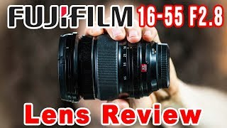 FUJI 16-55mm F2.8 XF Lens Review | A MUST HAVE LENS For Fuji Photographers?