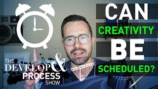SCHEDULING CREATIVITY in PHOTOGRAPHY Develop & Process, E4
