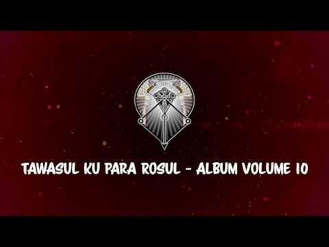 AL MUNAWWIR : TAWASUL KU PARA ROSUL - ALBUM 10