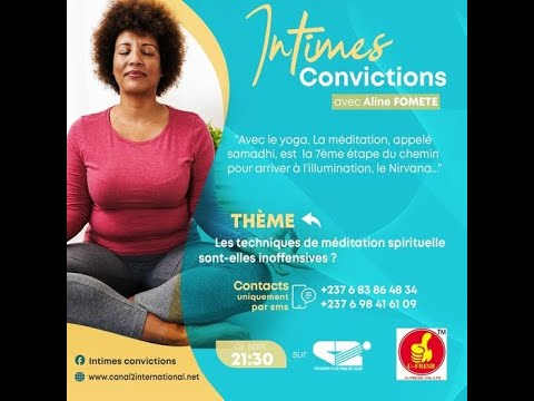 Les techniques de méditation spirituelle sont elles inoffensives ? (INTIMES CONVICTIONS ,26/07/2021)