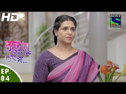 Kuch Rang Pyar Ke Aise Bhi - कुछ रंग प्यार के ऐसे भी - Episode 84 - 24th June, 2016