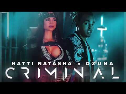 Criminal (Remixeo) - Ozuna x Natti Natasha Ft Daddy Yankee, Wisin, Zion | Reggaeton 2017