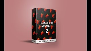 ReiDoBrega Drum Kit 2 (BELORIHILLS EDITION)