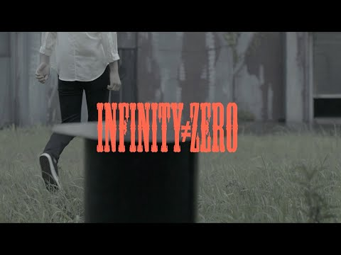 INFINITY≠ZERO / ナノ Music Clip