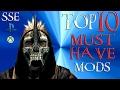 Skyrim Special Edition Top 10 Essential Mods mp3