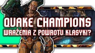 🔥 Quake Champions / Za darmo, czy jednak nie?!
