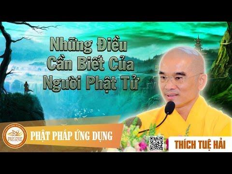 Những Điều Cần Biết Của Người Phật Tử