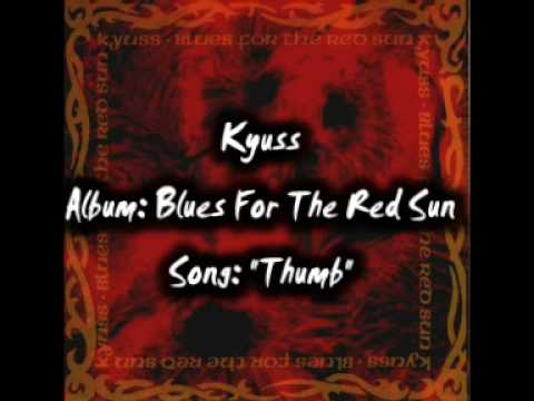 Kyuss - Thumb