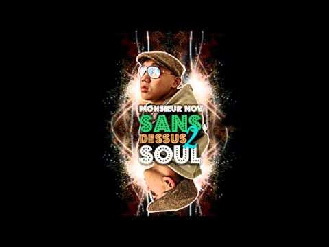 Monsieur Nov - Sans Dessus 2 Soul