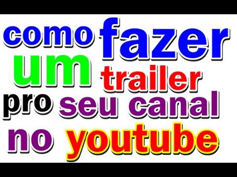 Como fazer a um trailer pro seu canal no youtube thumbnail