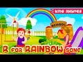 Rainbow Song | poppular Kids club rhymes | 18th Alphabet 'R' song for kids | R for Rainbow (Poem)