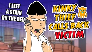 Kinky Thief Calls Back Victim - Ownage Pranks