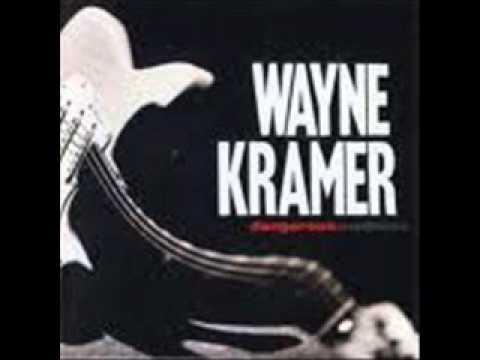Wayne Kramer - Dangerous Madness (1996) - Dangerous Madness