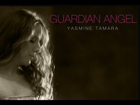 Yasmine Tamara, Guardian Angel (official Video)