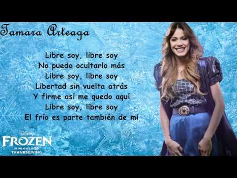 Frozen Uma aventura congelante ; '' Libre soy'' Martina Stoessel ( Letra)
