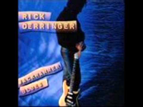 Rick Derringer ~ You've Got Love Her With Feeling ~ Jackhammer Blues