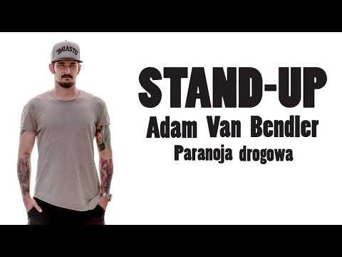 Adam Van Bendler -  Paranoja Drogowa STAND-UP