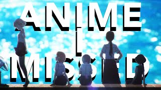 The Anime I Missed This Summer | O Maidens