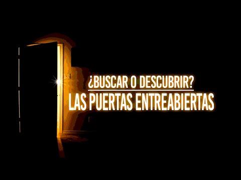 ¿BUSCAR O DESCUBRIR? | Las puertas entreabiertas