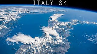 Italy from space : 8K video of Italy from above the Earth