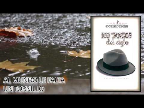Al Mundo le Falta un Tornillo - Carlos Gardel /...