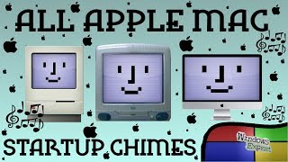 ALL APPLE MAC COMPUTER STARTUP CHIMES