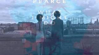 Watch Ben Pearce What I Might Do (radio Edit) video