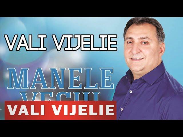 COLAJ MANELE VECHI VALI VIJELIE