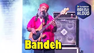 Bandeh - Plan India - Because I am a Girl Rock Concert - Indian Ocean I ArtistAloud