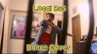 LOCAL BUS - Pritom - Dance Cover
